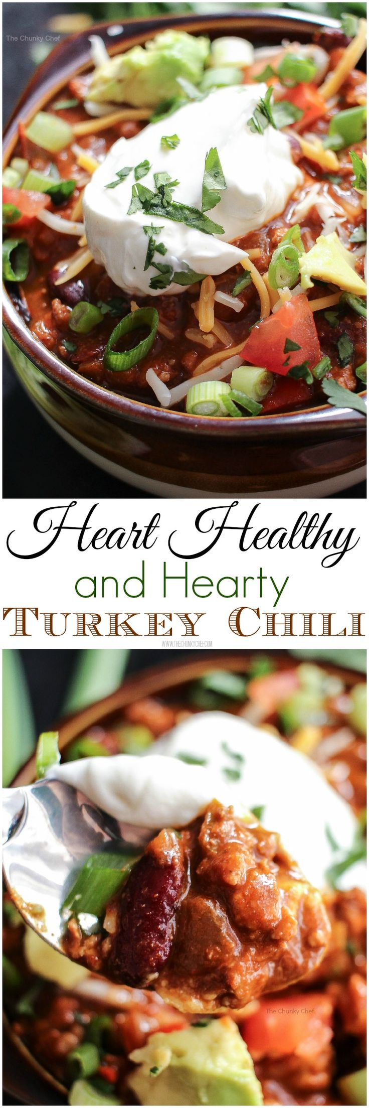 Heart Healthy Turkey Chili. Chili is such a perfect winter meal, so how about making this heart healthy yet super hearty turkey chili tonight? You won't believe how great it tastes!