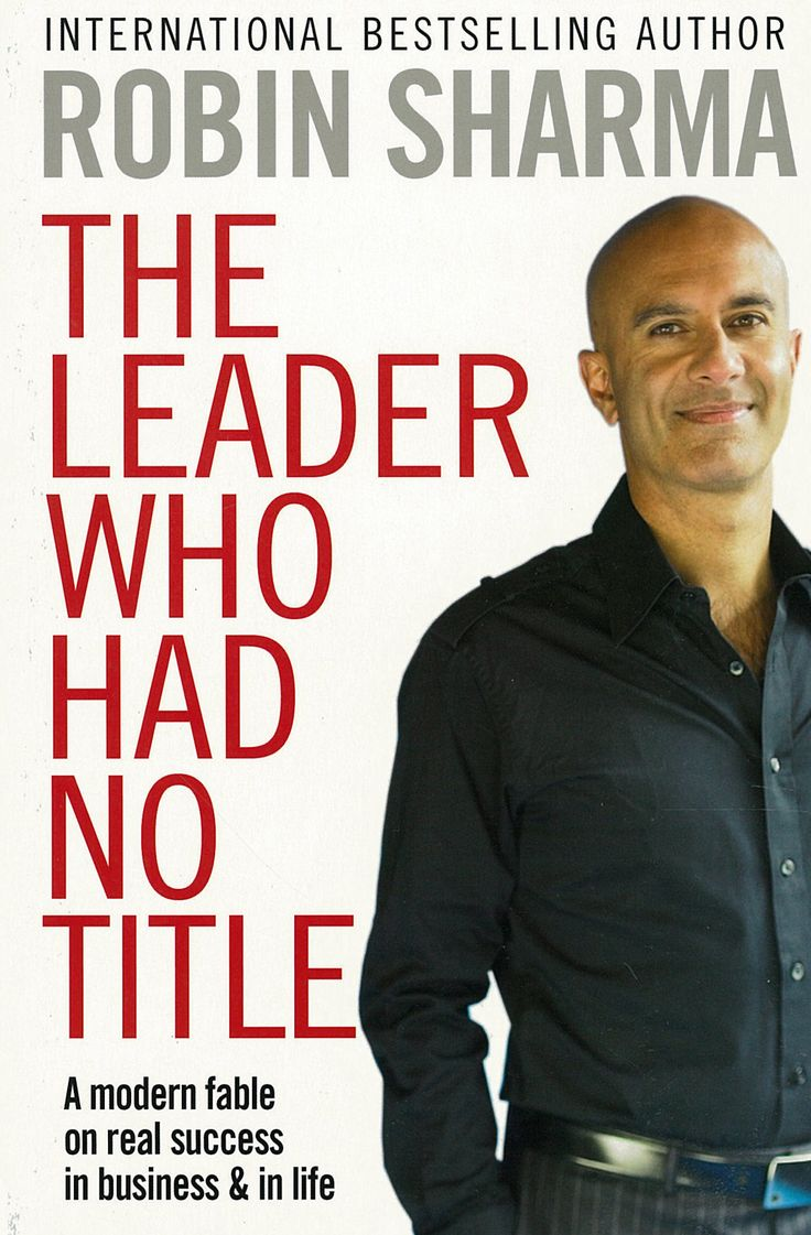 THE LEADER WHO HAD NO TITLE by Robin Sharma  http://www.goodreads.com/book/show/6881578-the-leader-who-had-no-title