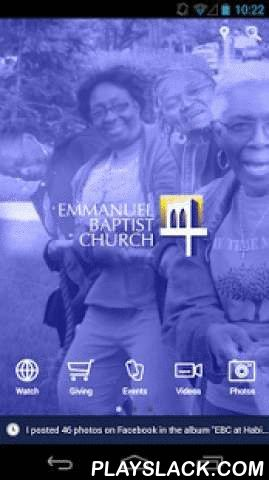 Emmanuel Baptist Church NYC  Android App - playslack.com , The Emmanuel Baptist Church App provides users with the EBC Brooklyn, NY experience right from their phone. We love connecting people to Christ and now we are doing it digitally. Use this app to watch service live, rsvp for events, give and more.