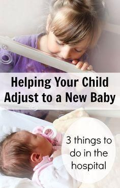 Help your child adjust to a new baby by doing these 3 important things before you even leave the hospital after delivering.