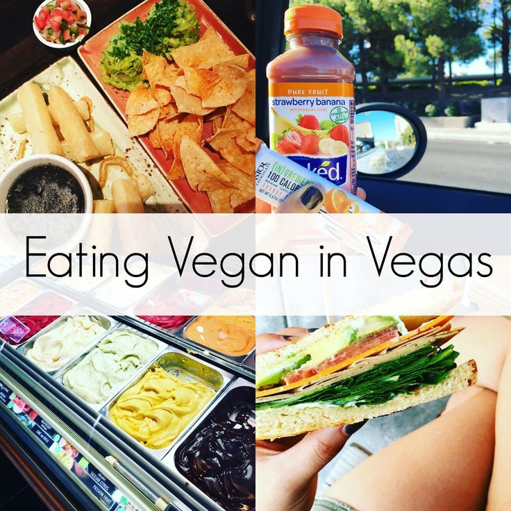 Eating Vegan In Vegas Vegas Food Vegan Eating Las Vegas Food
