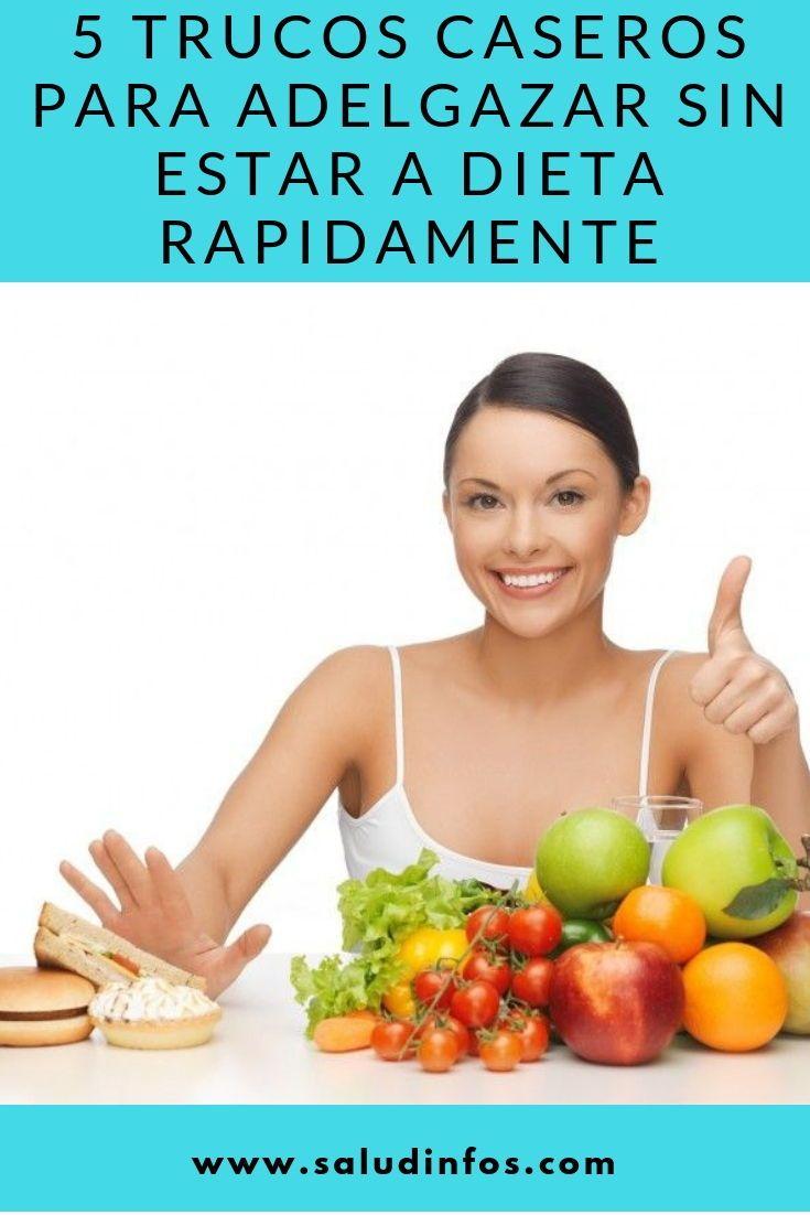 trucos para adelgazar rapido sin dieta