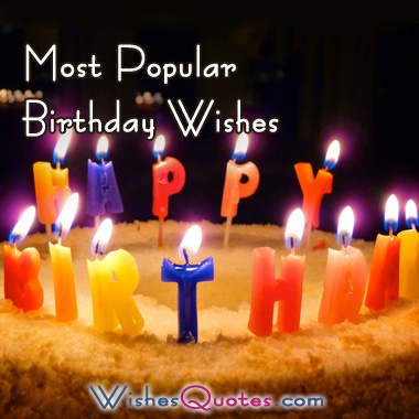 Most Popular Birthday Wishes