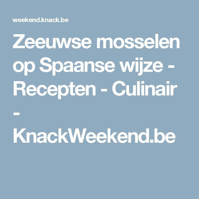 Zeeuwse mosselen op Spaanse wijze - Recepten - Culinair - KnackWeekend.be