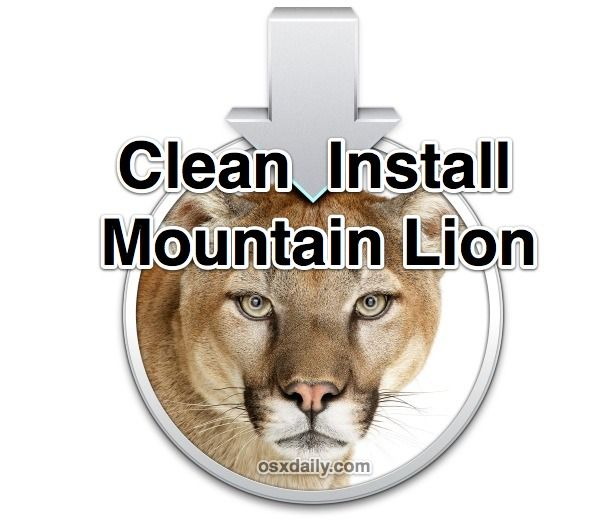 How to Clean Install OS X Mountain Lion...  ...this guide worked perfectly for me! Two Thumbs Up!!!