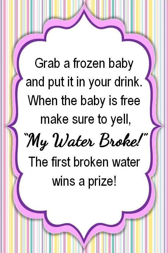 Actual My Water Broke Sign Baby Shower Game My Creation Feel Free