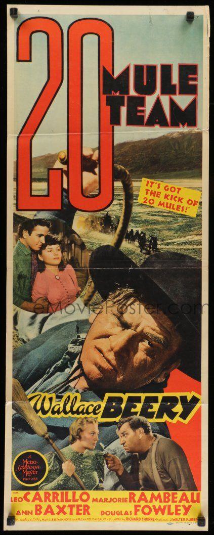20 Mule Team (1940) Stars: Wallace Beery, Leo Carrillo, Marjorie Rambeau, Anne Baxter ~ Director: Richard Thorpe