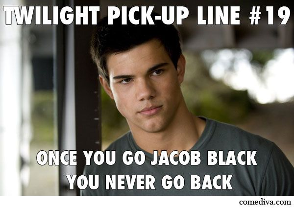 #Twilight pick-up lines | Funny | Pinterest | Funny ...
