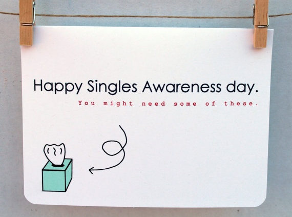 141 best Singles Awareness Day SAD images – Single Valentines Cards