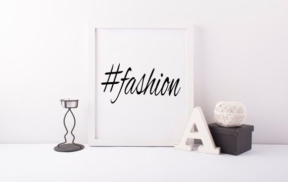 Fashion Hashtag, Hashtag Post,Fashion Poster,Instagram Art, Hashtag Art, Instant Download, Printable Art, #Fashion, #Beatiful, Social Media