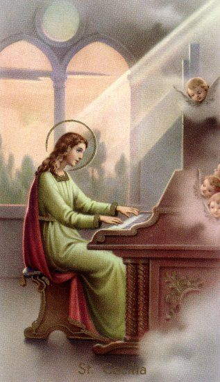 November 22: St. Cecilia (lived around 2nd or 3rd century). She was a virgin and martyr, and is the patron saint of music and musicians.