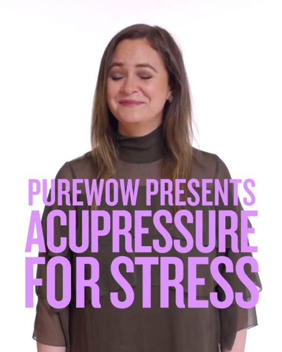 A 2-Minute, Stress-Relieving Acupressure Massage