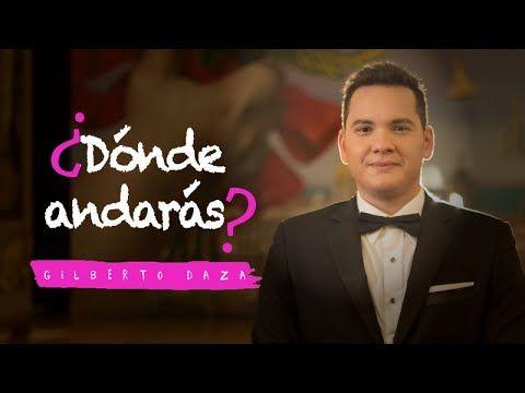 Gilberto Daza - ¿Dónde Andarás? - Videoclip Oficial - 4K - VER VÍDEO -> http://quehubocolombia.com/gilberto-daza-donde-andaras-videoclip-oficial-4k    ¿Dónde Andarás? La canción para los solteros que creen en el amor  ¿Alguna vez te has preguntado dónde se encuentra el amor de tu vida?, esa misma pregunta fue la que inspiró ¿Dónde andarás?, el nuevo sencillo de Gilberto Daza, una canción romántica con matices urbanos ideal para dedicar  a...