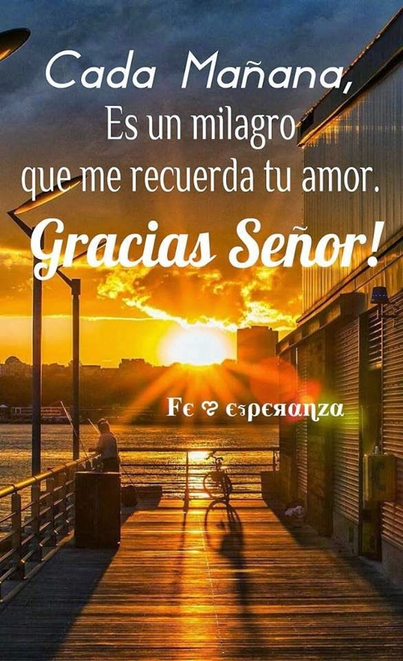#GraciasADios Gracias Dios Por Cada Mañana