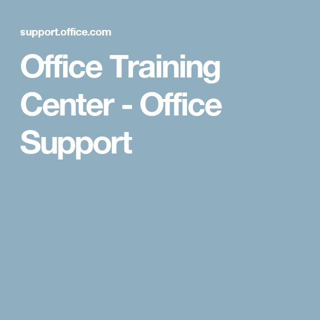 Office Training Center - Office Support