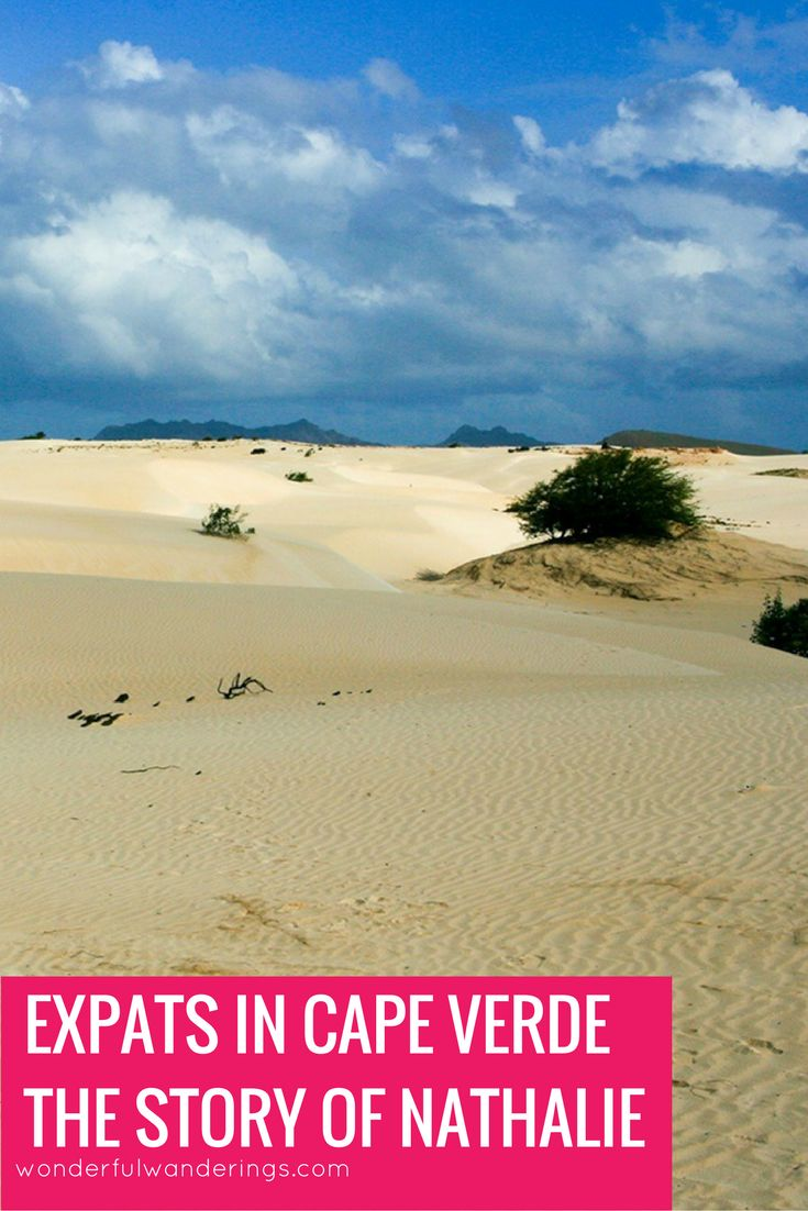 This week in the Expat Files: Nathalie moved to Cabo Verde