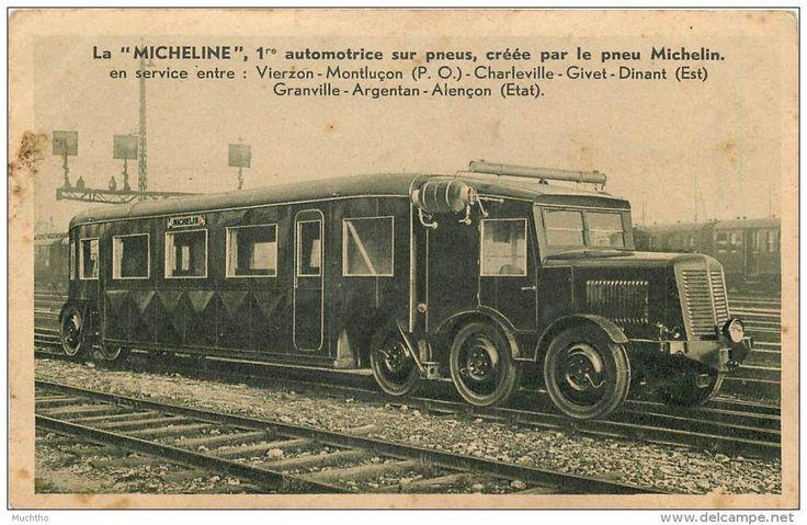 Trains - La MICHELINE 1 Automotrice Sur Pneux MICHELIN  Vierzon - Montlucon Charleville Givet Dinant Granville Argentan - Railway