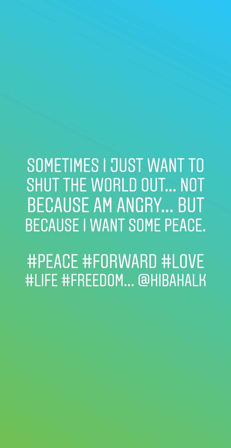 Pin by Hibah AlKaddo on life Peace, Life, Things i want