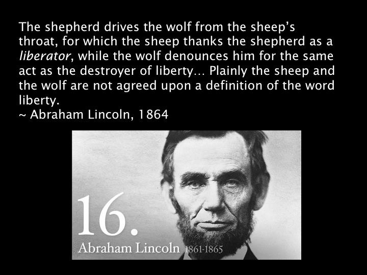 Abraham Lincoln, the Definition of Liberty