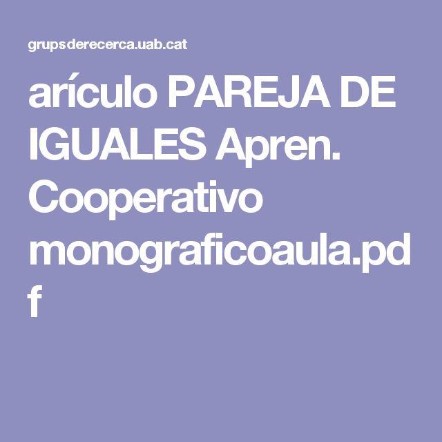 arículo PAREJA DE IGUALES Apren. Cooperativo monograficoaula.pdf
