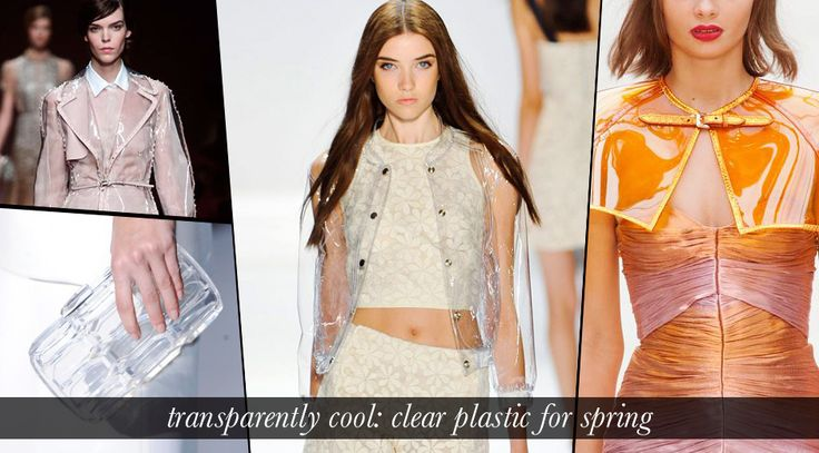 Clear plastic / perspex: fashion's transparently cool side.  Whether infused with a cinematic sense of futurism, or envisaged with a classic elegance, clear plastic and transparent perspex are making a mark for spring. From raincoats to clutches, a look at how to make plastic a wardrobe luxury in 2013.