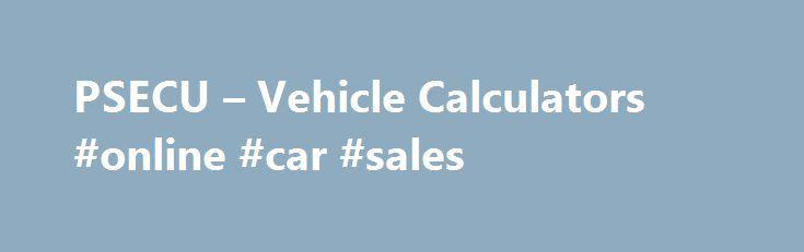 PSECU – Vehicle Calculators #online #car #sales http://auto-car.remmont.com/psecu-vehicle-calculators-online-car-sales/  #auto loan calculater # Rates valid as of 11/28/2015 4:15 PM 1-84 Months […]