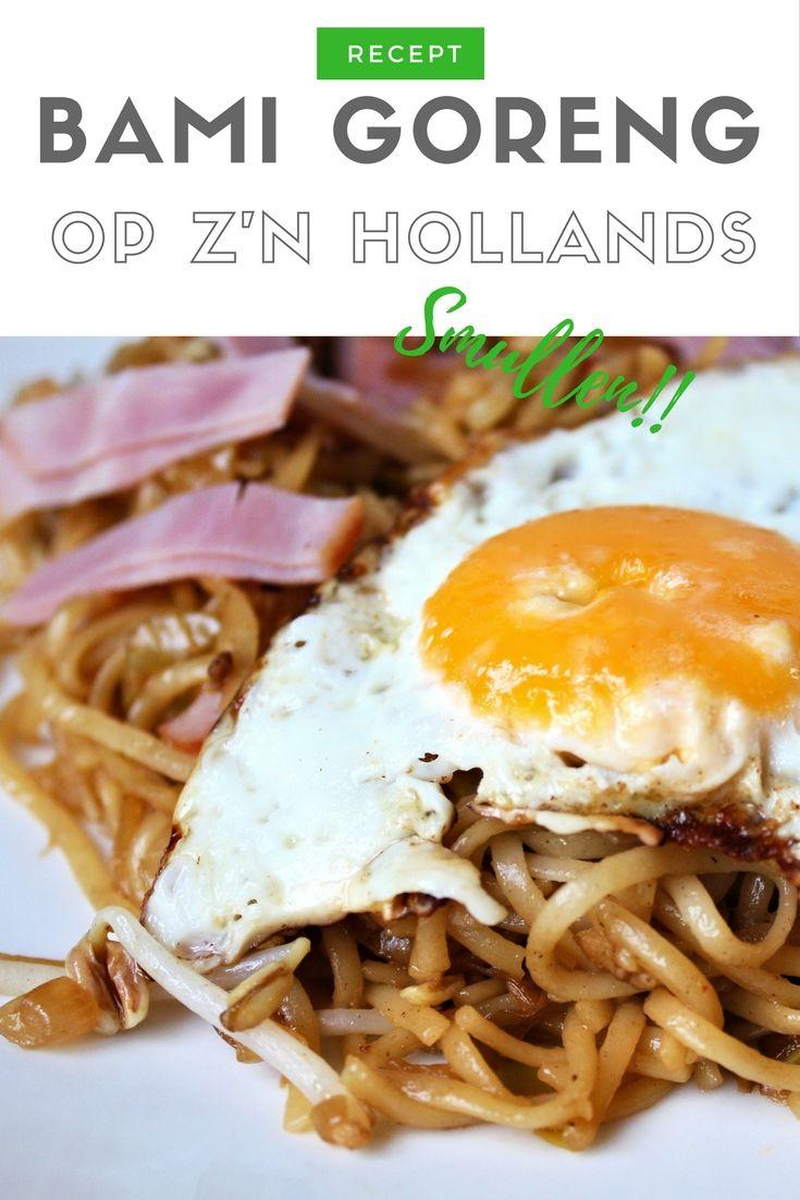 Recept   Bami Goreng op z'n Hollands