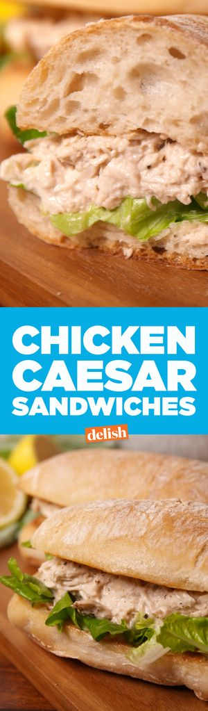 Chicken Caesar Sandwiches  - Delish.com