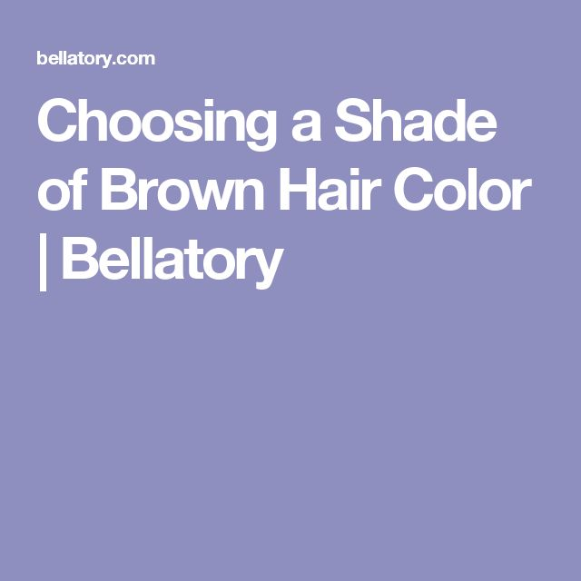 Best 25+ Shades of brown hair ideas only on Pinterest ...