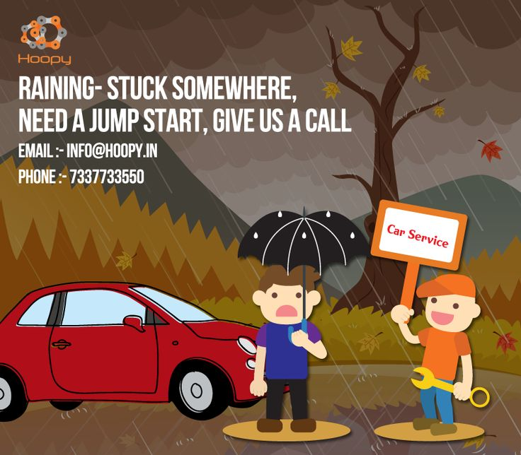 RAINING STUCK SOMEWHERE NEED A JUMP START GIVE US CALL  #Car #Service #Center #In #Bangalore #Hoopy
