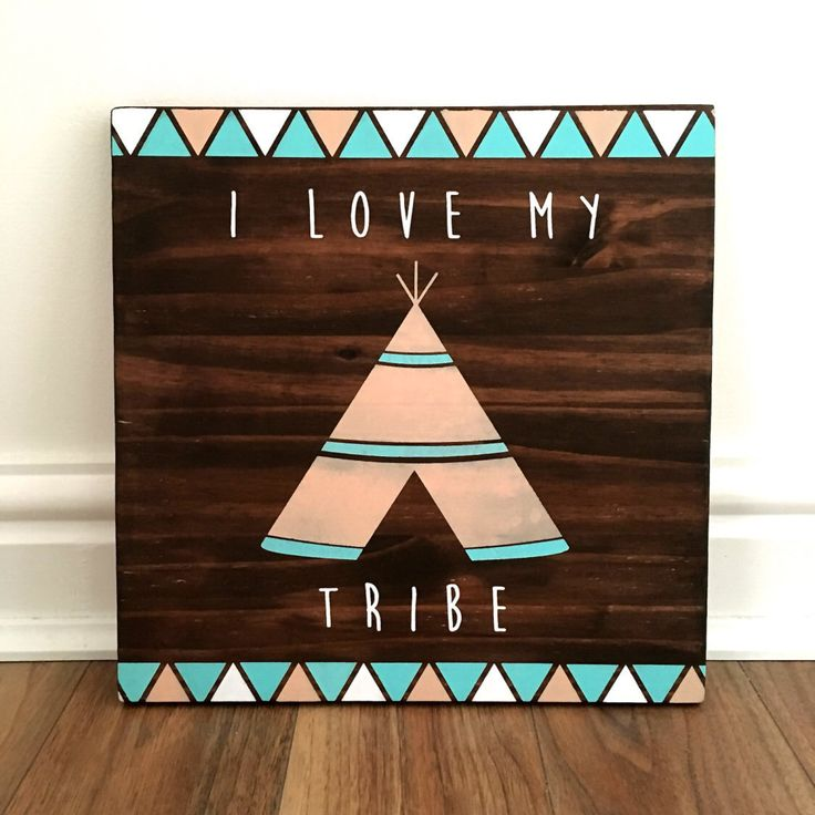 I love my Tribe - Hand painted Rustic Wood Home Decor Sign. Blue, Cream and White on a Dark wood Sign with Teepee and Boho Chic Arrows by littlestag1 on Etsy https://www.etsy.com/uk/listing/285890341/i-love-my-tribe-hand-painted-rustic-wood