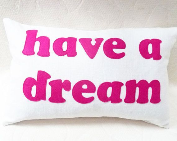 HAVE A DREAM Word Pillow Text Typography Art by PillowThrowDecor, $49.00