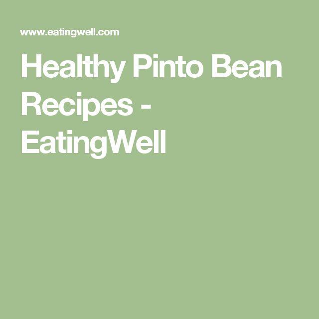 Healthy Pinto Bean Recipes - EatingWell