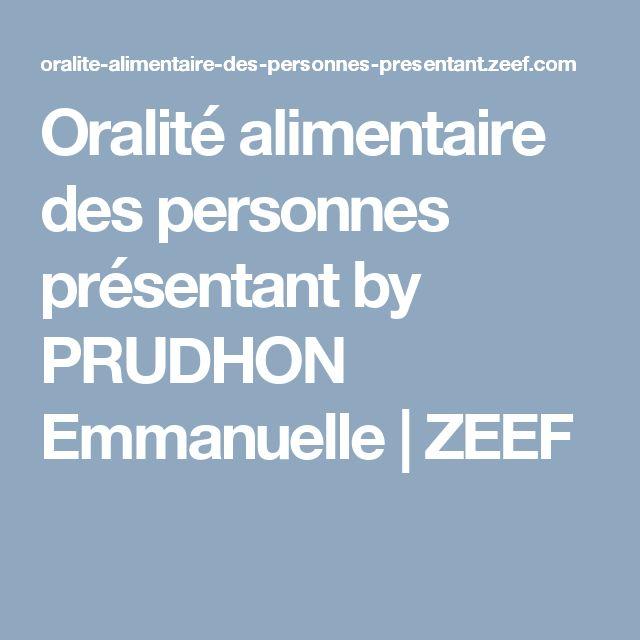 Oralité alimentaire des personnes présentant by PRUDHON Emmanuelle | ZEEF