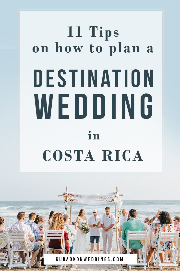 11 Tips On How To Plan A Destination Wedding In Costa Rica Costa Rica Wedding Destination Wedding Destination Wedding Planning