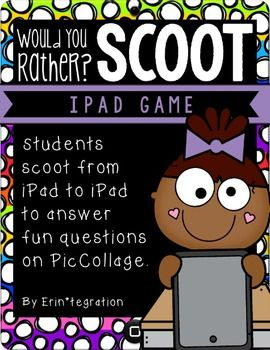 """iPad Game - """"Would You Rather"""" Scoot!   Easily integrate iPads into your back-to-school plans with this print and go, getting-to-know-you iPad game using the free app Pic Collage.My Scoot games offer a technology twist on the traditional Scoot game!   Instead of a task card, leave an iPad on each desk with the app Pic Collage.Students scan the included QR codes and set the Would You Rather question that pops up as the background on Pic Collage."""