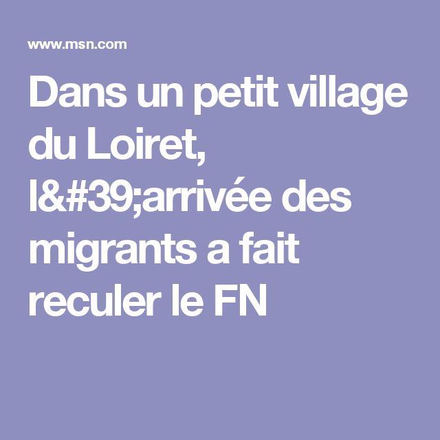 Dans un petit village du Loiret, l'arrivée des migrants a fait reculer le FN