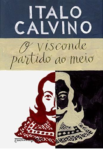 """""""O Visconde Partido ao Meio"""", de Ítalo Calvino"""