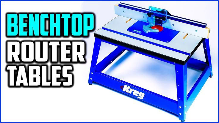 Top 5 Best Benchtop Router Tables Reviews and Buying ...