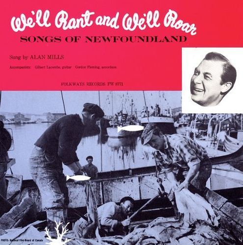 We'll Rant and We'll Roar: Songs of Newfoundland [CD]