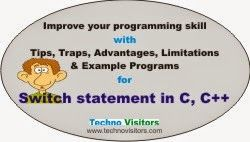 Switch statement in C, C++: Trick, traps, limitation, source code – Part 2 | Techno Visitors - tablet, laptop, smartphones, C, C++, C#, ASP.Net, SQL Server, tutorials, Do you know how to write a manageable and optimized source code for switch statement in C, C++? Read this post to know:  -	Limitations and advantages of switch -	Tips & traps of switch control -	A Menu Driven example program showing ideal way of using the Switch