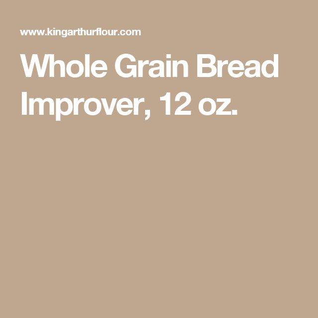 Whole Grain Bread Improver, 12 oz.