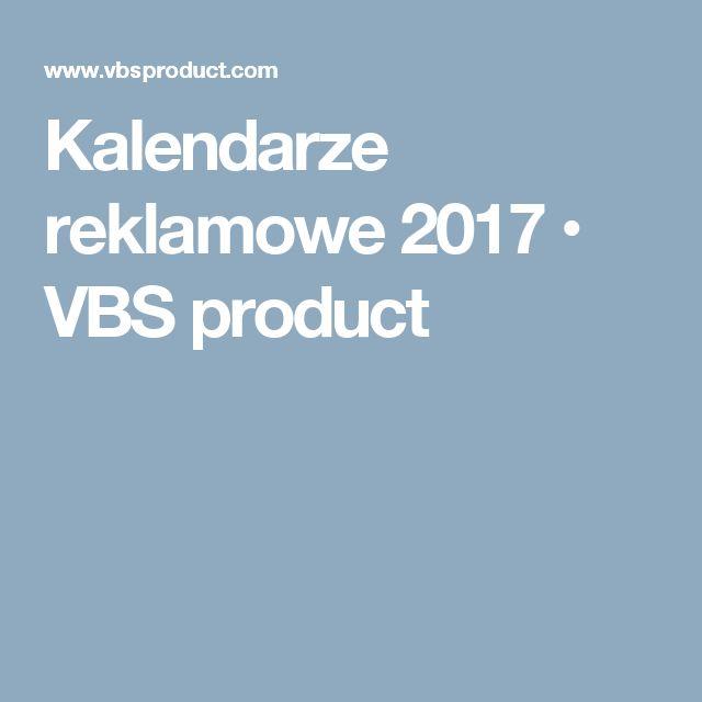 Kalendarze reklamowe 2017 • VBS product