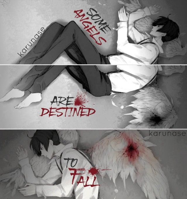 """Some angels are destined to fall.."" 