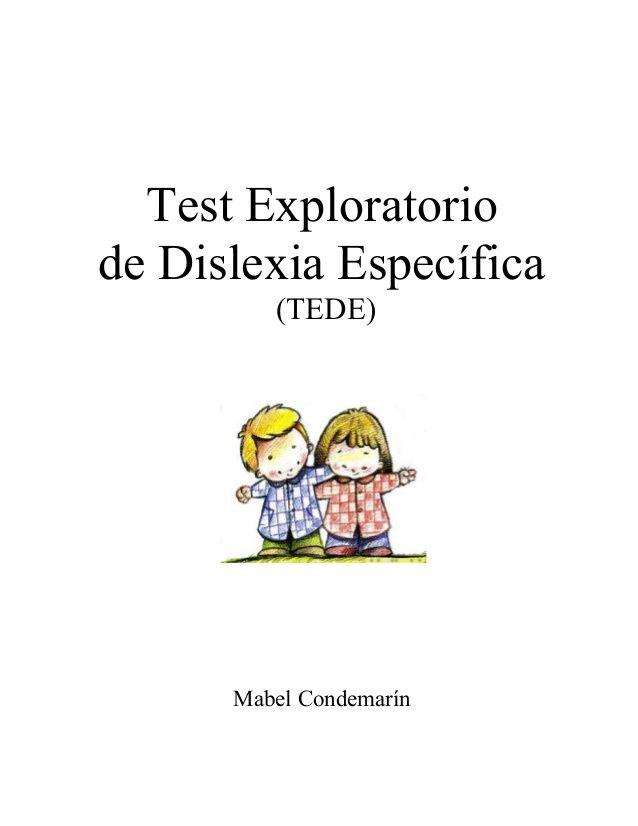 Test Exploratorio de Dislexia Específica (TEDE) Mabel Condemarín