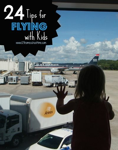 Traveling with Children: 24 Tips for Flying with Kids from 123 Homeschool 4 Me
