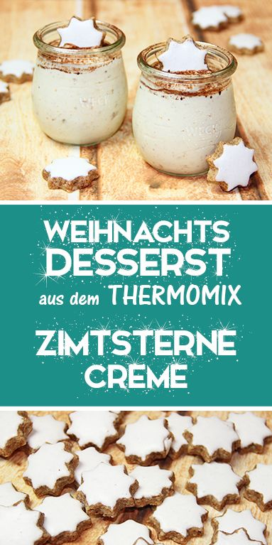 Zimtsterne Creme – Leckeres Weihnachtsdessert aus dem Thermomix.  – Süsses
