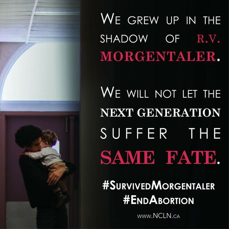 #EndAbortion #SurvivedMorgentaler