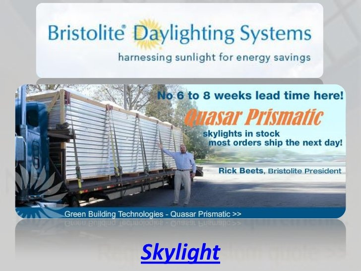 Skylight by SkyLightx, via Slideshare