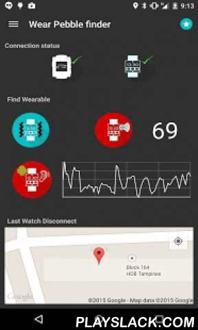 Wear Pebble Finder  Android App - playslack.com , This is not your average or simple Pebble / Wear / Phone finder and list app. Aside from the simple features like ring vibrate, this app can locate your Pebble or Android wear even if it is disconnected from Bluetooth.*Now fully compatible with Moto360 v5.1.1For existing 1.x pebble users please upgrade your watch app when upgrading to 2.xFeatures:Shows Android wear BLE Bluetooth Signal Strength when connected (*now compatible with moto360…
